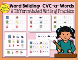 Word Building & Writing Practice: CVC -a- Words