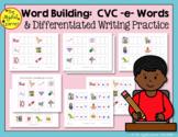 Word Building & Writing Practice: CVC -e- Words