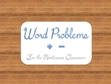 Montessori Word Problems (+)(-)
