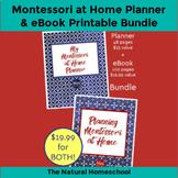 Montessori at Home Printable Starter Bundle (Planner + eBook)