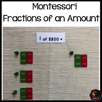 Montessori fractions of an amount