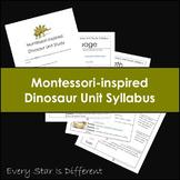 Montessori-inspired Dinosaur Unit Syllabus