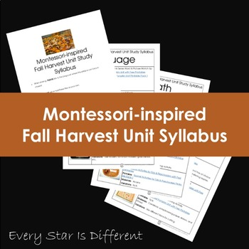 Montessori-inspired Fall Harvest Unit Study Syllabus