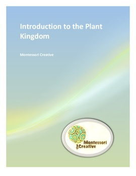 Montessori Introduction to the Plant Kingdom