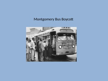 Montgomery Bus Boycott - Power Point - Civil Rights Moveme