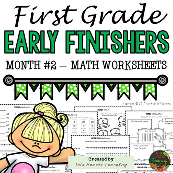 Month #2 Fast Finishers Activities: First Grade Early Finishers Pack (MATH)