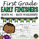 Month #3 Early Finisher Work - First Grade Early Finishers Math Worksheets