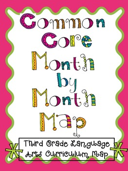 Month by Month Third Grade Common Core Reading Mapping