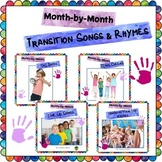 Month-by- Month Transition Songs and Rhymes