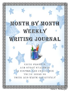 Month by Month Weekly Writing Journal