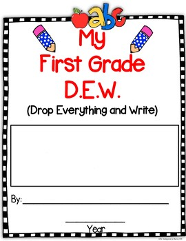 Monthly 1st Grade D.E.W. & More