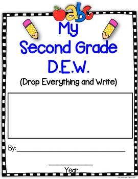 Writing Monthly: D.E.W. & More Grade 2