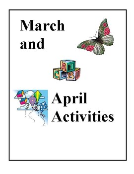 Monthly Activities, March and April