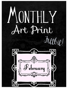 Monthly Art Print: February