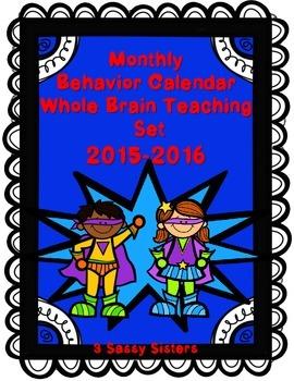 Monthly Behavior Calendar Whole Brain Teaching Set