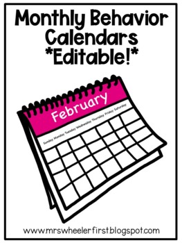 Monthly Behavior Calendars-Editable!