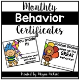 Monthly Behavior Certificates (August - May)