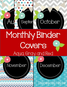 Monthly Binder Covers-Aqua, Gray, and Red (Spines Included)
