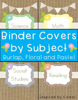 Binder Covers by Subject-Burlap, Floral and Pastel (Spines Included)