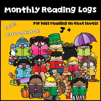 Monthly Book Logs!  Differentiated!  For Kids Reading on Level J and Beyond!