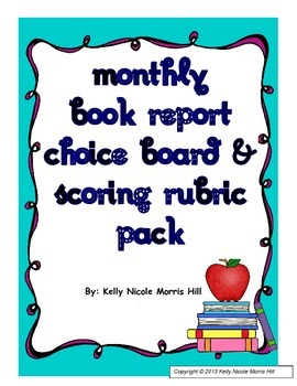 Monthly Book Report Choice Board, Rubric, and More Pack!