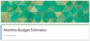 Monthly Budget Estimator