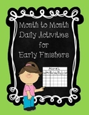 Month to Month Daily Activities for Early Finishers