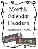 Monthly Calendar Headers - Chalkboard Theme