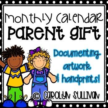 Monthly Calendar - Parent Gift (Artwork and Handprints)
