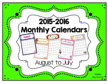 Monthly Calendars - 2015-2016 Academic School Year