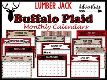 Monthly Calendars- Buffalo Plaid or Lumber Jack Theme 2018-2019 PDF