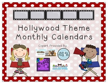 Monthly Calendars- Hollywood/Movie Theme