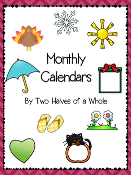 Monthly Calendars and Calendar Questions