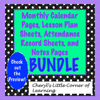 monthly calendars lesson plan sheets and attendance record bundle