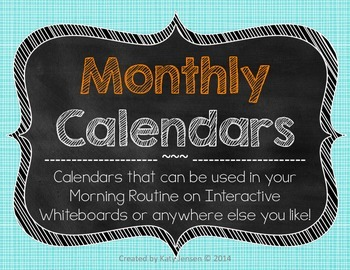 Monthly Calendars for Interactive White Boards OR just to print!