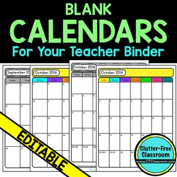 Monthly Calendars for Your Teacher Binder {Organization, Template, Editable}