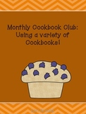 Monthly Cookbook Club: Using a variety of Cookbooks!