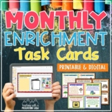 Monthly Creative and Critical Thinking Task Cards & Enrichment { Complete Set }