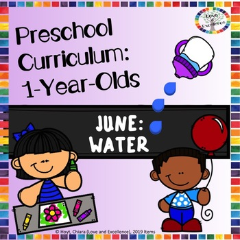 Monthly Curriculum For Babies and Toddlers (1-Year-Olds): June- Water