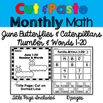 Monthly Cut & Paste Math: June Butterflies & Caterpillars Number and Words 1-20