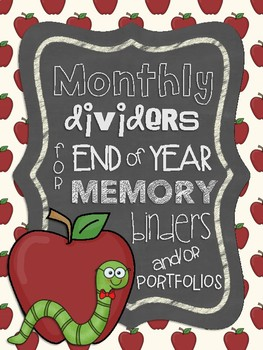 Monthly Dividers for End of Year Memory Binders and/or Portfolios