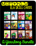 Monthly ELA Skill Cards: A Yearlong Bundle