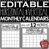 EDITABLE Monthly Calendars {Horizontal and Vertical}