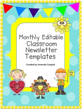 Newsletter Templates! Monthly Editable Classroom Newsletter Templates
