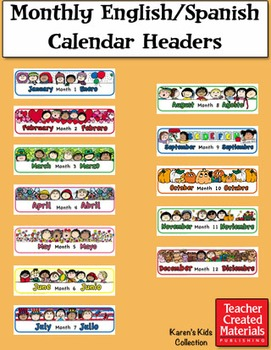 Monthly English/Spanish Calendar Headers by Karen's Kids (