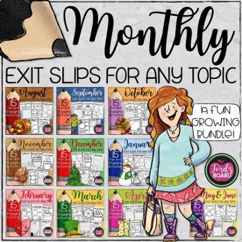 Exit Slips for Any Subject   Growing Bundle