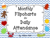Monthly Flipcharts for Daily Attendance