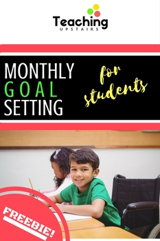 Monthly Goal Setting and Reflection for Students!