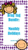 Monthly Holiday Brag Tags