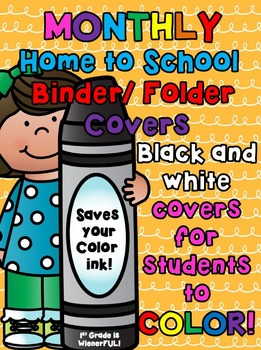 Monthly Home to School Binder/Folder Covers for STUDENTS to color!